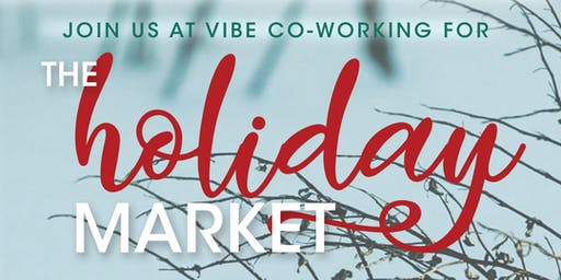 Holiday Market at Vibe Co-working