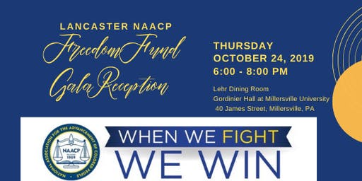 NAACP LANCASTER FREEDOM FUND GALA RECEPTION