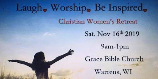 Laugh. Worship. Be Inspired. Christian Womens Retreat