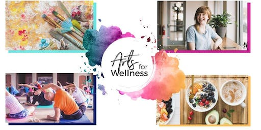 Arts for Wellness 2019 Celebration