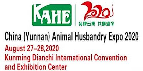 2020 China (Yunnan) Animal Husbandry Expo tickets
