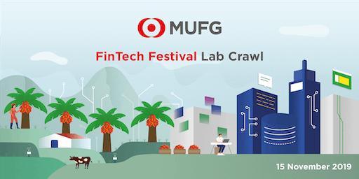 MUFG FinTech Festival Lab Crawl