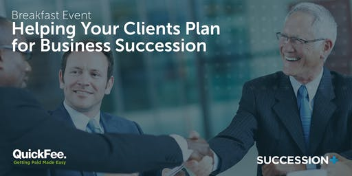 Helping Your Clients Plan for Business Succession