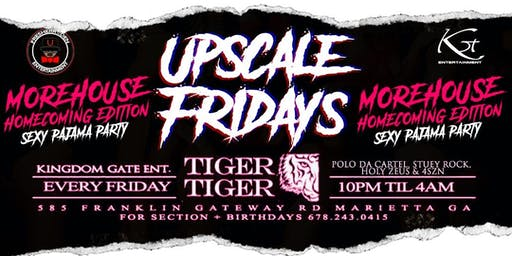 Upscale Fridays Morehouse Homecoming Sexy Pajama Party  at Tiger Tiger lounge