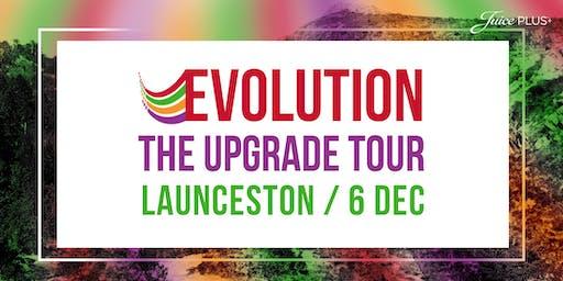 LAUNCESTON - EVOLUTION The Upgrade Tour