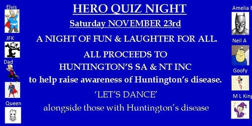 HERO QUIZ NIGHT 'LET'S DANCE' alongside those with Huntington's disease.