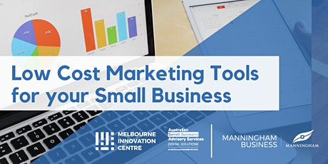 [CANCELLED WORKSHOP]: Low Cost Marketing Tools for your Small Business - Manningham  tickets