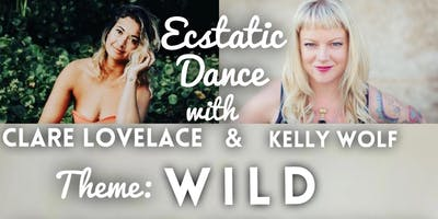 Ecstatic Dance with Clare &  Kelly