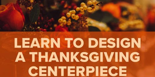 Learn to Design a Thanksgiving Centerpiece with Central Square Florist