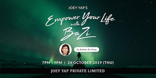 Joey Yap's Empower Your Life With BaZi by Amber
