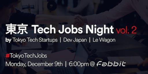 Tokyo Tech Jobs Night - Vol. 2