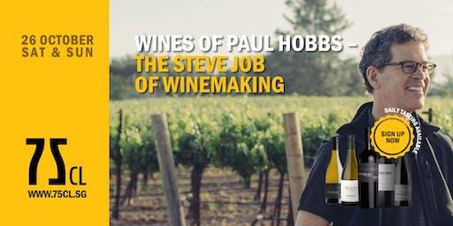 Wines of Paul Hobbs – The Steve Job of Winemaking