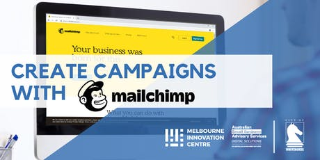 Create Marketing Campaigns with Mailchimp - Whitehorse  tickets