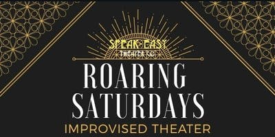 Roaring Saturdays:  Improv Comedy and Drama With Understated and Friends