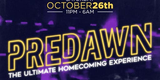 Predawn: The  Ultimate Homecoming Experience