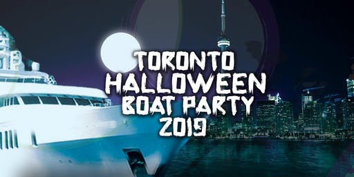 Toronto Halloween Boat Party | Sat October 26th