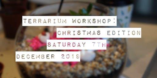 Terrarium Workshop: Christmas Edition