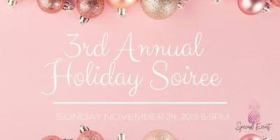 3rd Annual Holiday Soiree