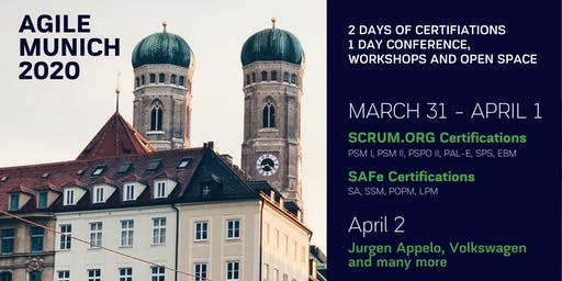 AGILE MUNICH 2020 | March 31 - April 2 | Certifications, Conference, Workshops and Open Space