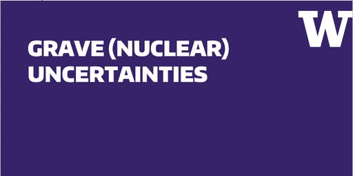 Grave (Nuclear) Uncertainties