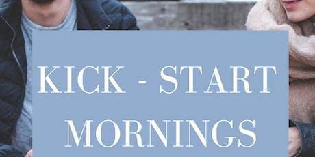Kick-start Mornings tickets