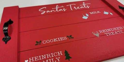 December 7: Santa Tray