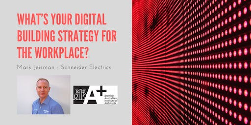 What's your digital building strategy for the workplace?