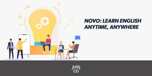JustCo Show & Tell - Novo: Learn English Anytime, Anywhere