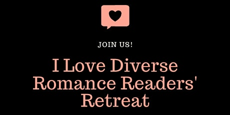 I Love Diverse Romance Readers' Retreat tickets
