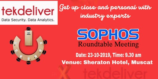 TEKDELIVER - Sophos Roundtable invitation