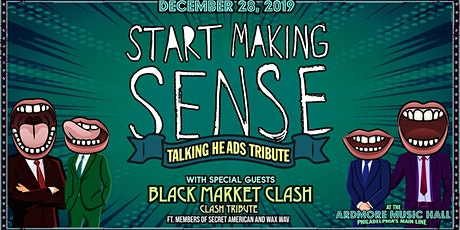 Start Making Sense (Talking Heads tribute) tickets