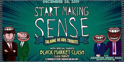 Start Making Sense (Talking Heads tribute)