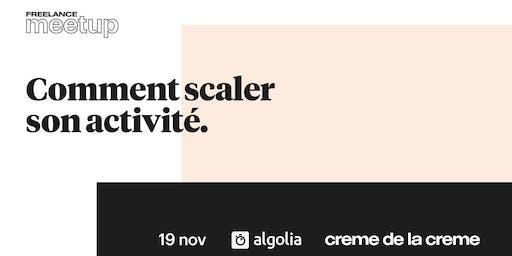 Freelance Meetup #15 - Comment scaler son activité.