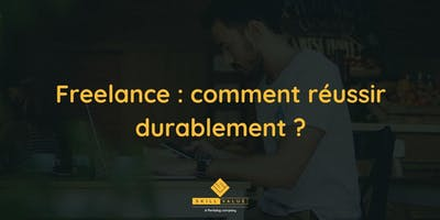 Freelance : comment réussir durablement ? x Wild Code School