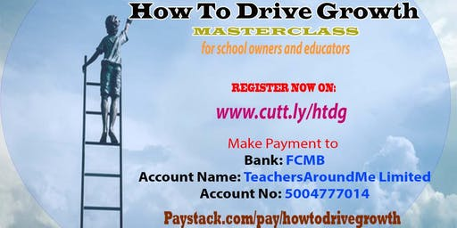 How To Drive Growth Masterclass for School Owners & Educators