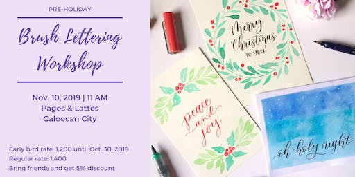 Pre-Holiday Brush Lettering Art Workshop - Create your own Christmas card!