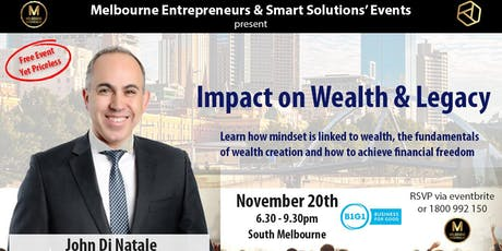 Melbourne Entrepreneurs - Awesome Networking + Guest Speaker John Di Natale tickets