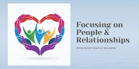 Focusing on People & Relationships tickets
