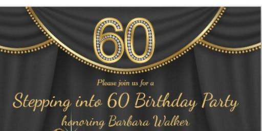 Barbara Walker 60th Birthday Celebration