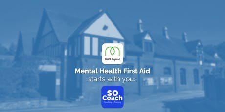 Mental Health First Aid - Blakemere Village - Adult Two Day tickets