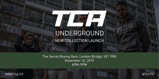 TCA Underground Collection Launch