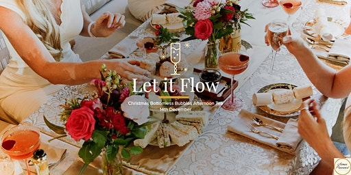 Let It Flow - Bottomless Bubbles Christmas High Tea