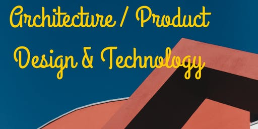 Graduate Career Info Evening - LM099 Arch / LM076 BSc Product Design & Tech
