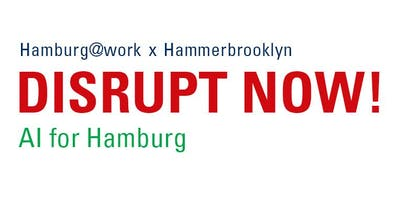 Future Summit DISRUPT NOW! AI for Hamburg
