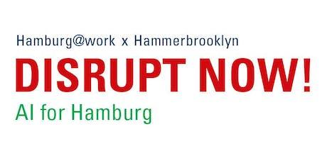 Future Summit DISRUPT NOW! AI for Hamburg Tickets