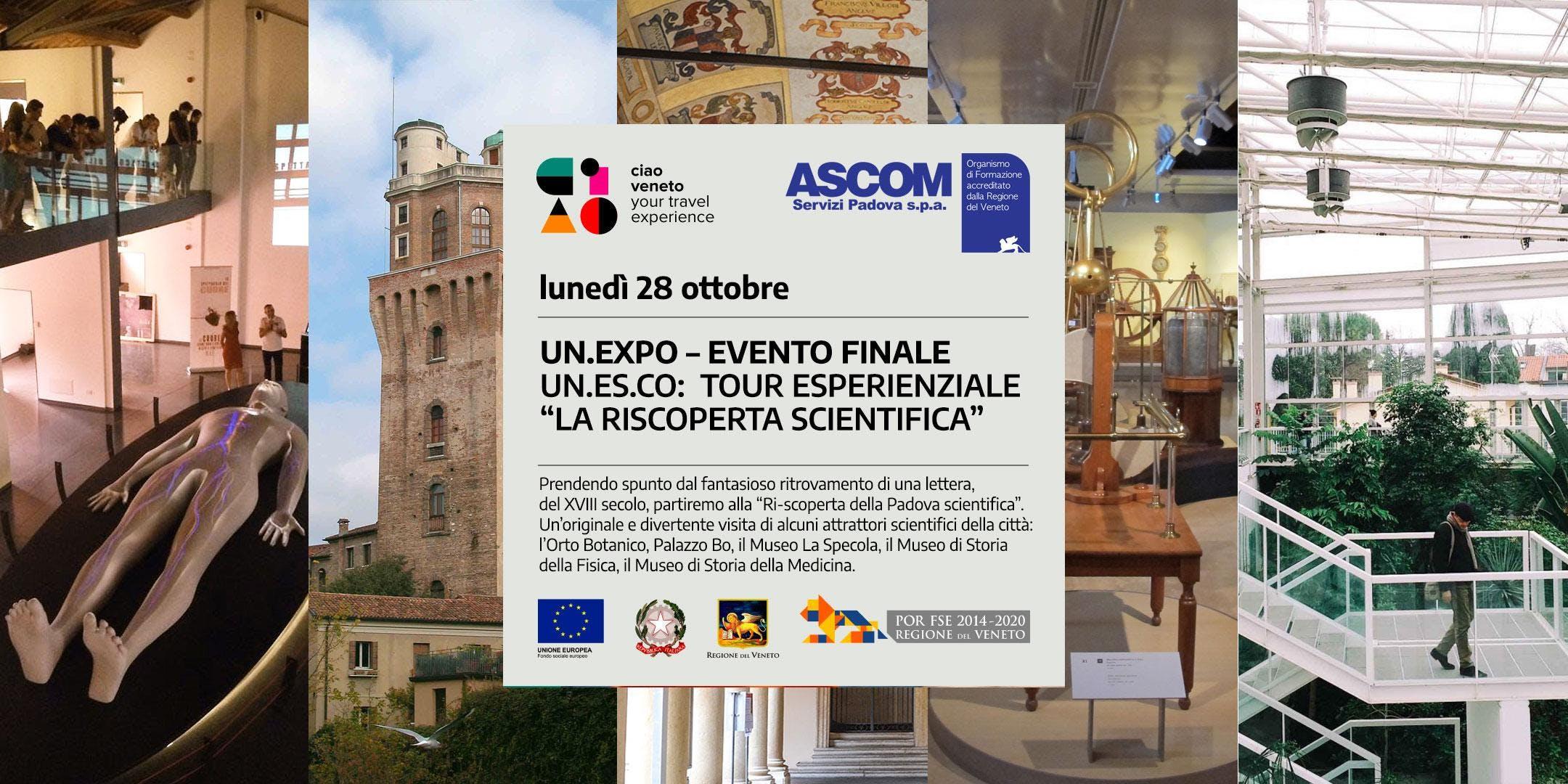"""UN.EXPO – TOUR ESPERIENZIALE """"LA RI-SCOPERTA SCIENTIFICA"""