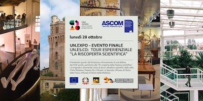 """UN.EXPO – TOUR ESPERIENZIALE """"LA RI-SCOPERTA SCIENTIFICA"""""""