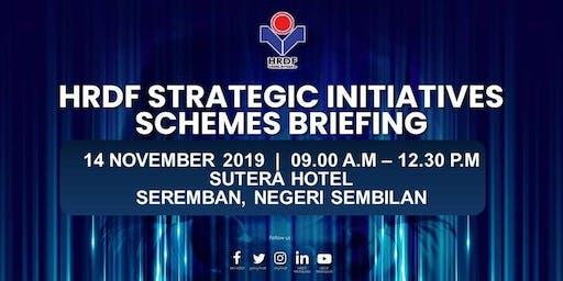 HRDF STRATEGIC INITIATIVES SCHEMES BRIEFING FOR EMPLOYERS (SEREMBAN, NEG.SEMBILAN)