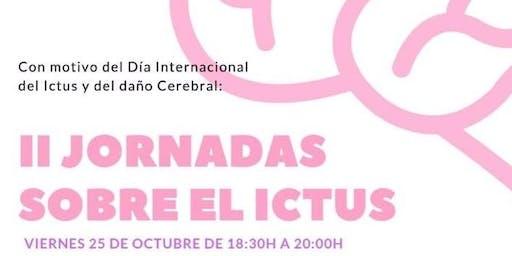 II JORNADAS GRATUITAS SOBRE EL ICTUS VIERNES 25 A LAS 18:30H EN EL IVANN