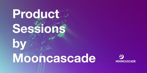 Product Sessions by Mooncascade: Preparing for scale - growth strategies